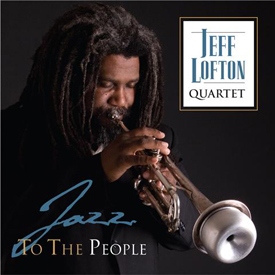 "Jeff Lofton ""swings passionately"" - Austin Chronicle ""Top 10 Albums of 2009"" - KUT 90.5 FM ""Top 9 of 2009 Austin Albums"""