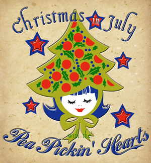 Come celebrate Christmas in July with the Pea Pickin' Hearts!