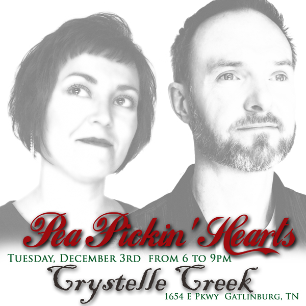 Come see the Pea Pickin' Hearts at Crystelle Creek restaurant in Gatlinburg!