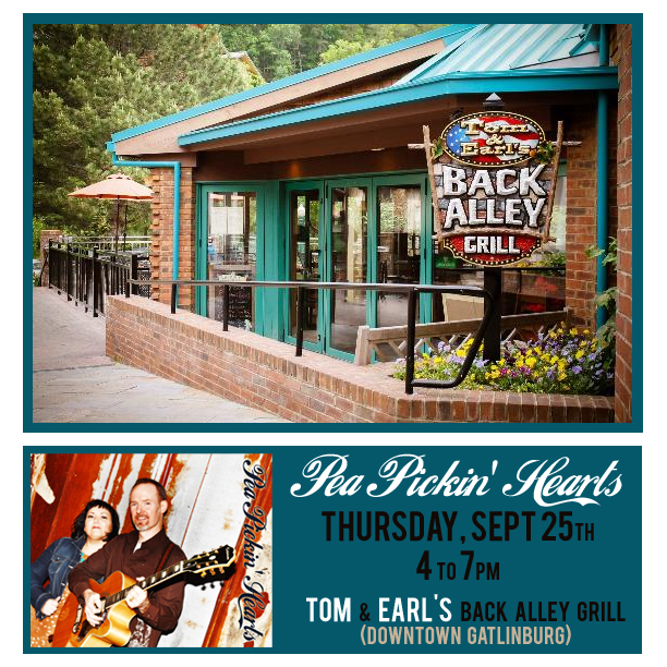 Come hear the Pea Pickin' Hearts at Tom & Earl's Back Alley Grill!