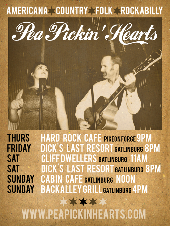 Come see the Pea Pickin' Hearts while you are in the Great Smoky Mountains this weekend!