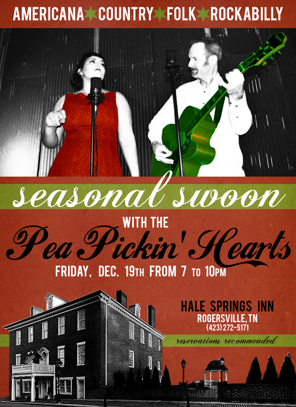 Hear the Pea Pickin' Hearts LIVE at Hale Springs Inn in Rogersville, TN!