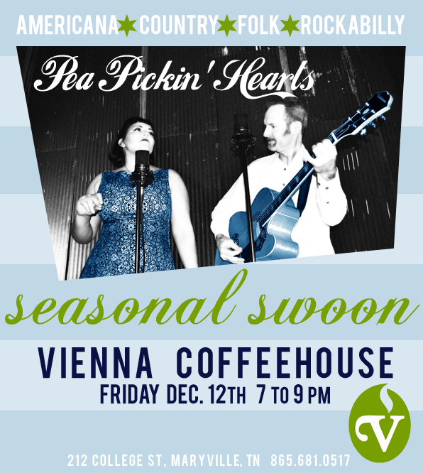 Come hear the Pea Pickin' Hearts at Vienna Coffeehouse in Maryville!