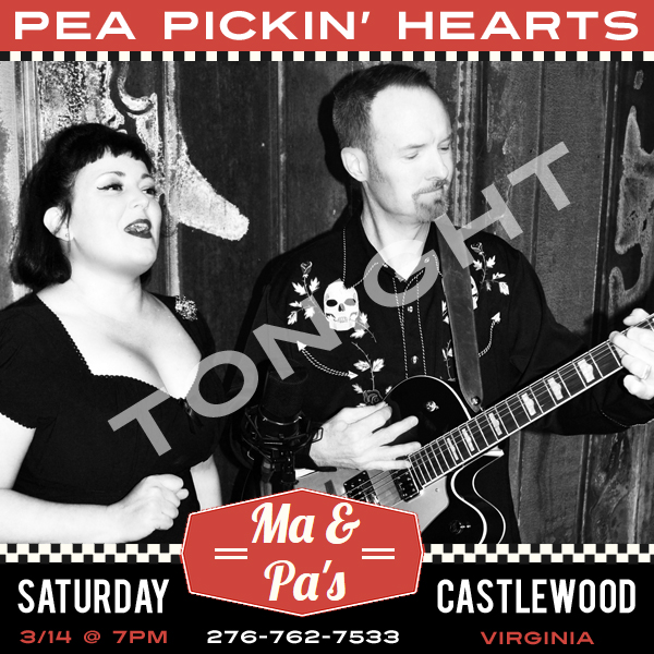 Hear the Pea Pickin' Hearts at Ma & Pa's in Castlewood, VA!