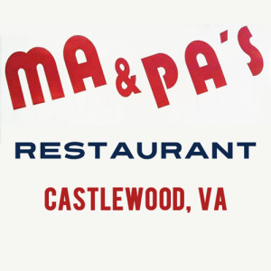 Ma & Pa's in Castlewood, VA!