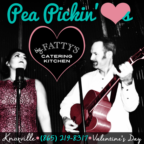 Come hear the Pea Pickin' Hearts at BIG FATTY'S Catering Kitchen!