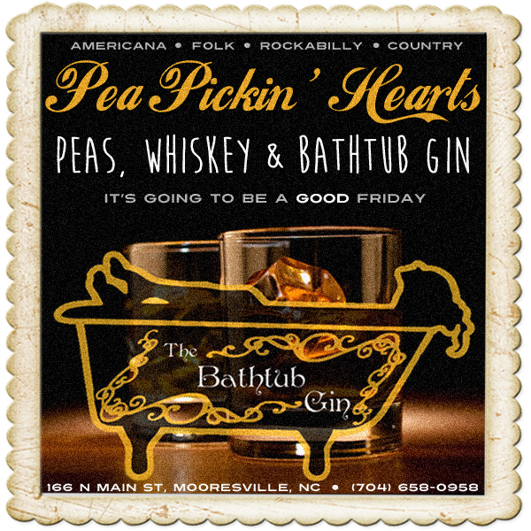 Come hear the Pea Pickin' Hearts at The Bathtub Gin!