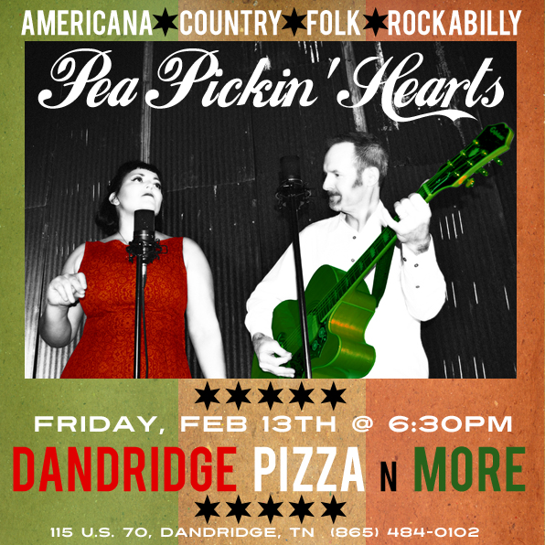 Come hear the Pea Pickin' Hearts at Dandridge Pizza N More!