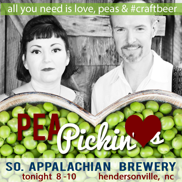 Pea Pickin' Hearts at Southern Appalachian Brewery!
