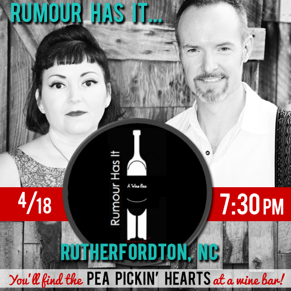Hear the Pea Pickin' Hearts at Rumour Has It -- A Wine Bar, in Rutherfordton, NC!