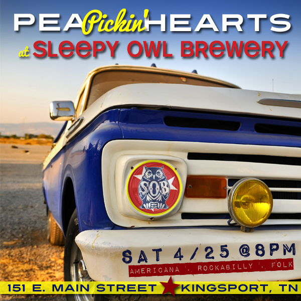 See the Pea Pickin' Hearts at Sleepy Owl Brewery on Saturday, April 25th!