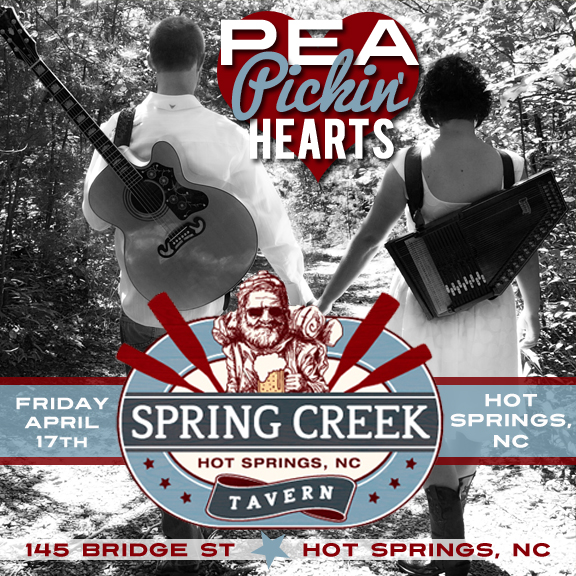 Hear the Pea Pickin' Hearts at the Spring Creek Tavern IN Hot Springs, NC!