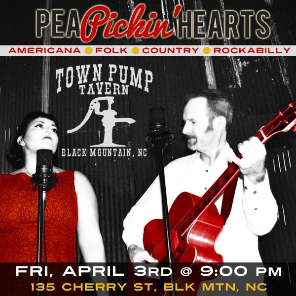 See the Pea Pickin' Hearts at The Town Pump Tavern in Black Mountain!