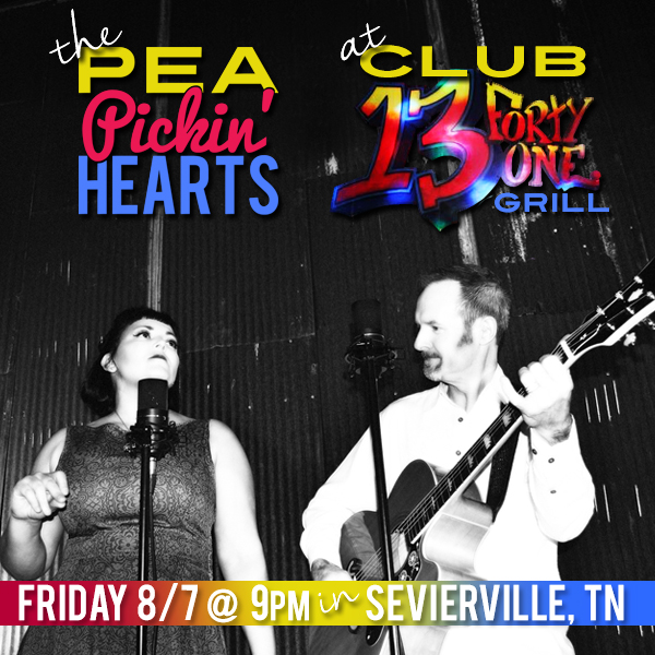 Hear the Pea Pickin' Hearts at Club 1341 Grill in Sevierville, TN!