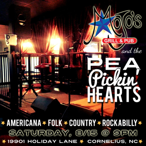 Hear the Pea Pickin' Hearts at Mojo's Grill & Pub in Cornelius, NC on Saturday, August 15th!