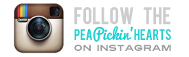 Follow the Pea Pickin' Hearts on Instagram!