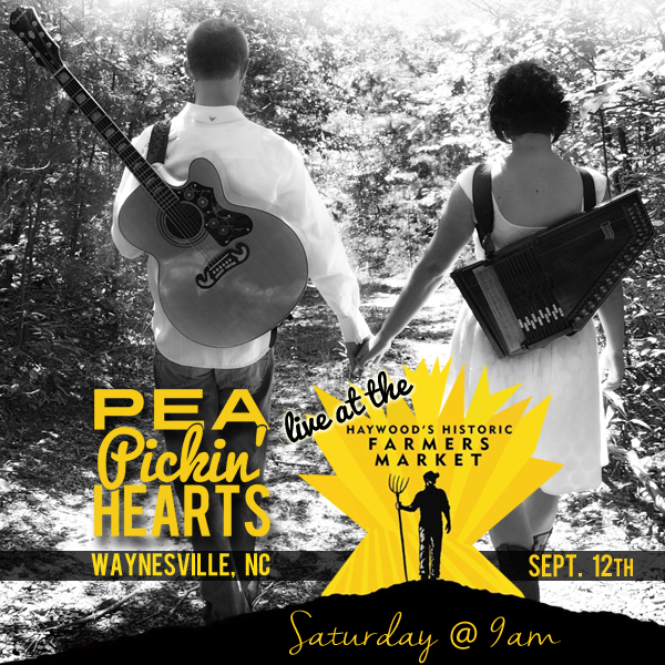Hear the Pea Pickin' Hearts at the Haywood Farmers Market in Waynesville, NC!