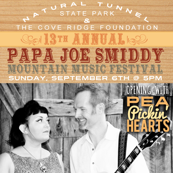 Hear the Pea Pickin' Hearts open the Papa Joe Smiddy Music Festival in Duffield, VA at the Natural Tunnel State Park!