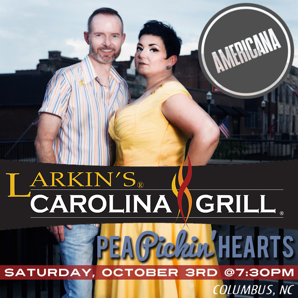 Hear the Pea PIckin' Hearts at Larkin's Carolina Grill!
