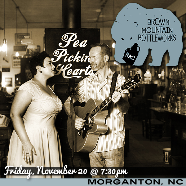 Hear the Pea Pickin' Hearts LIVE at Brown Mountain Bottleworks in Morganton, NC!