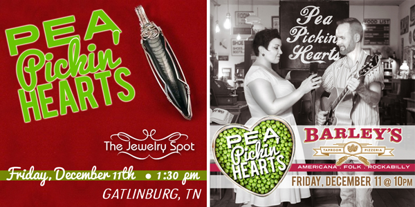 Two opportunities to hear the Pea Pickn' Hearts on Friday, December 11th!