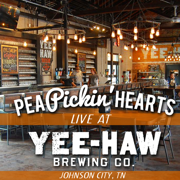 Come hear the Pea Pickin' Hearts at Yee-Haw Brewing in Johnson City, TN!