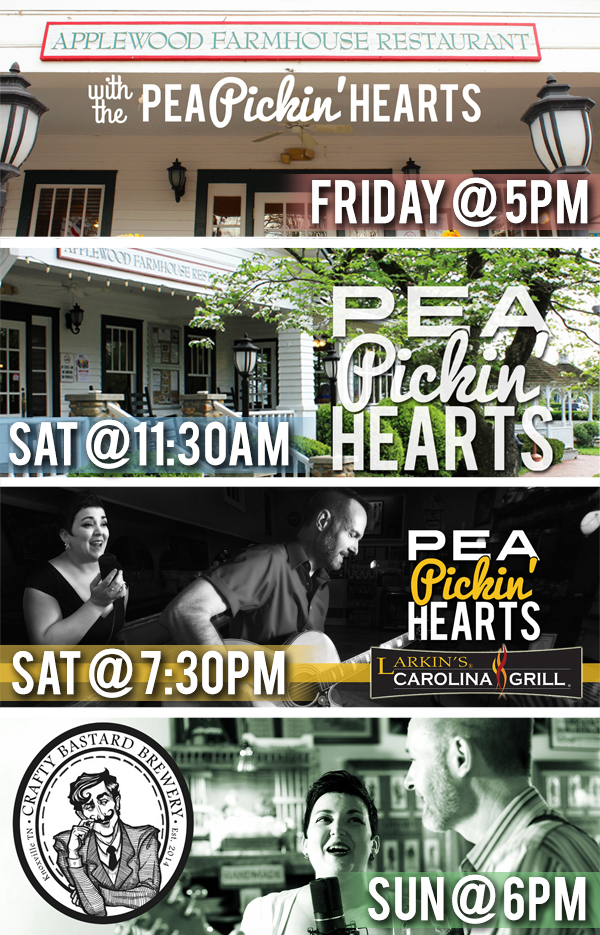 Catch the Pea Pickin' Hearts at one of four shows this weekend!