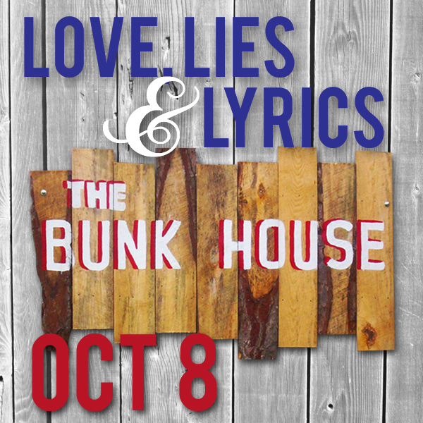 The Love, Lies & Lyrics tour stops at The Bunk House in Bulls Gap, TN on October 8th!