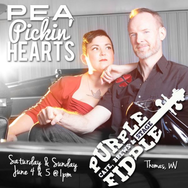 Hear the Pea Pickin' Hearts at the Purple Fiddle in Thomas, WV!