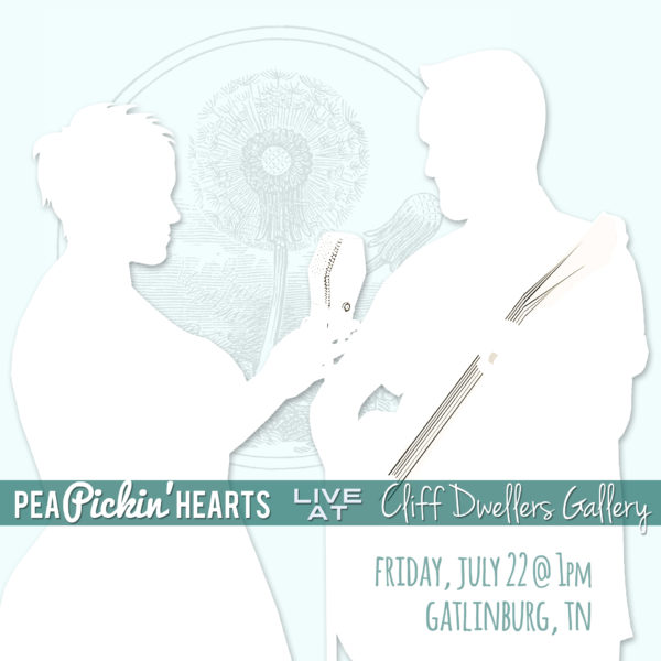 Hear the Pea Pickin' Hearts at the Cliff Dwellers Gallery in Gatlinburg, TN!