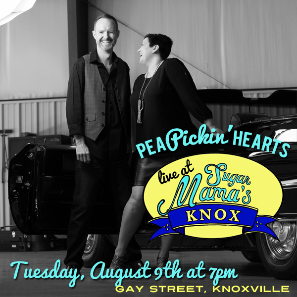Hear the Pea Pickin' Hearts at Sugar Mama's in Knoxville, TN on Tuesday, August 9th!