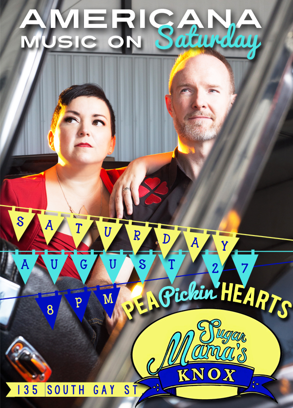 Hear the Pea Pickin' Hearts at Sugar Mama's in Knoxville, TN on Saturday, August 27th at 8pm!