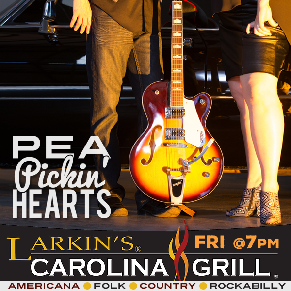 Hear the Pea Pickin' Hearts at Larkin's Carolina Grill in Columbus, NC!