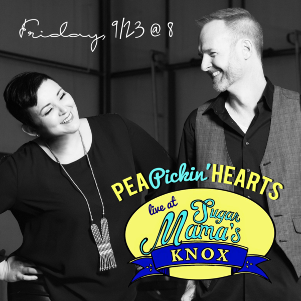 Hear the Pea Pickin' Hearts at Sugar Mama's in Knoxville on September 23rd!