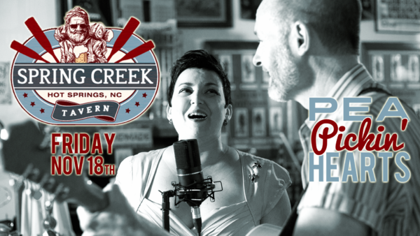 Hear the Pea PIckin' Hearts at Spring Creek Tavern in Hot Springs, NC!